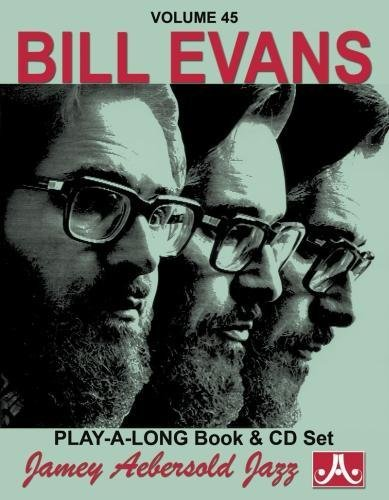 9781562242039: Vol. 45, Bill Evans (Book & CD Set) (Play-a-Long)