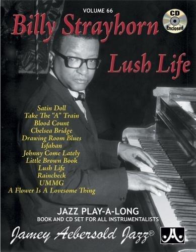 9781562242244: Billy Strayhorn: Lush Life, Vol. 66 (Book & CD)