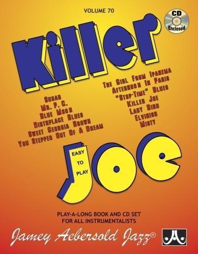 Volume 70: Killer Joe (with Free Audio: Jamey Aebersold