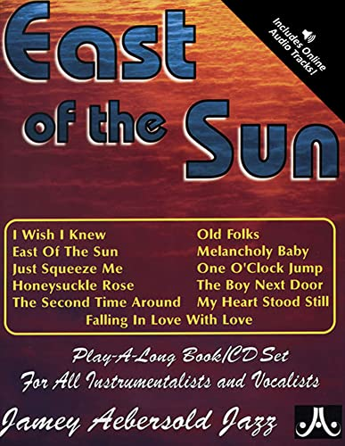 Volume 71: East Of The Sun (with: Jamey Aebersold