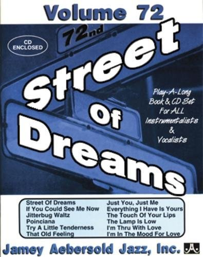 Volume 72: Street Of Dreams (with Free: Jamey Aebersold