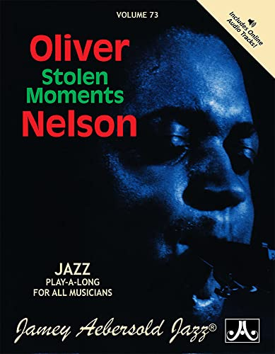 9781562242312: Vol. 73, Oliver Nelson: Stolen Moments (Book & CD Set) (Play- a-Long)