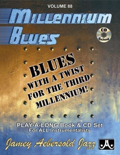 Volume 88: Millennium Blues (with Free Audio: Jamey Aebersold
