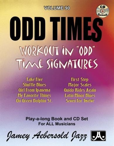 9781562242497: Odd Times: Workout in Odd Time Signatures (Play-A-Long Series, Vol. 90)