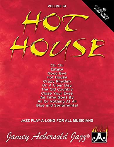 9781562242534: Vol. 94, Hot House (Book & CD Set) (Play- a-Long)