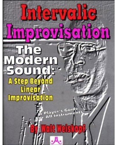 9781562242596: Intervalic Improvisation - The Modern Sound: A Step Beyond Linear Improvisation