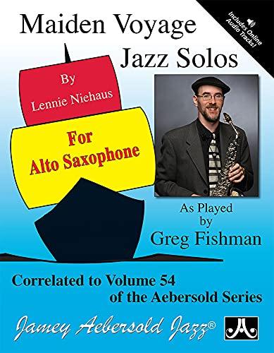 Play-A-Long Series, Vol. 54: Maiden Voyage - Alto Sax Solos (Book + CD Set): Lennie Niehaus