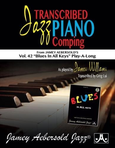 9781562243135: Transcribed Jazz Piano Comping: From Jamey Aebersold's Volume 42: Blues in All Keys! Play-A-Long