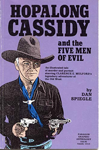 9781562250027: Paragon Publications Presents Clarence E. Mulford's Hopalong Cassidy and the Five Men of Evil