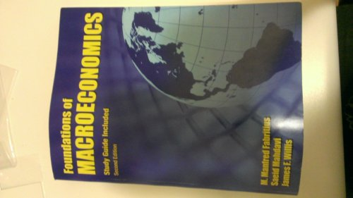 Foundations of Macroeconomics Study Guide Included Second Edition (Foundations of Macroeconomics): ...