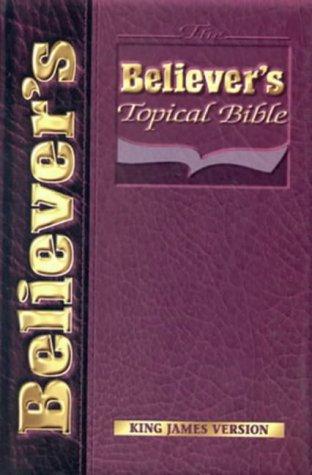 9781562291006: Believers Topical Bible-KJV