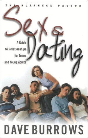 9781562291693: Sex & Dating: A Guide to Relationships for Teens and Young Adults