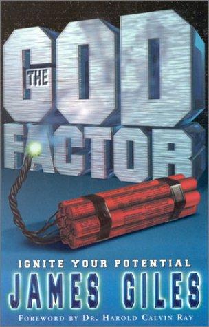 The God Factor: James E. Giles