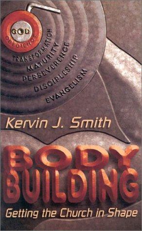 Body Building: Smith, Kervin J.