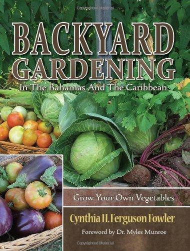 9781562298203: Backyard Gardening in the Bahamas and The Caribbean