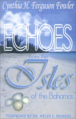 9781562299958: Echoes From the Isles of the Bahamas