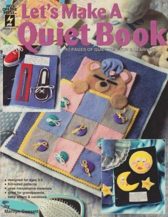 9781562313319: Let's Make a Quiet Book: 13 Pages of Quiet Time Fun & Learning