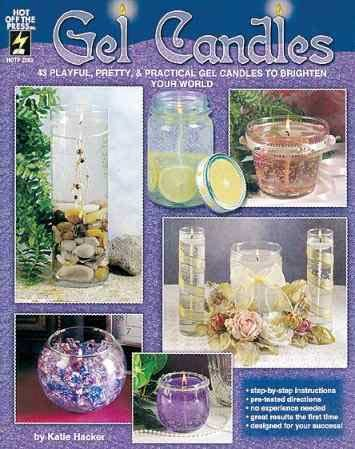 9781562317157: Gel Candles: 43 Playful, Pretty & Practical Gel Candles to Brighten Your World