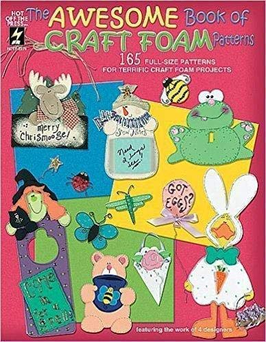9781562317720: The Awesome Book of Craft Foam Patterns