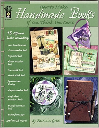 9781562319564: How to Make Handmade Books If You Think You Can't