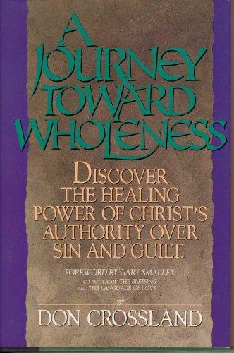 9781562330224: A Journey Toward Wholeness