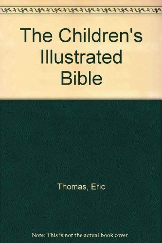 9781562331061: The Children's Illustrated Bible
