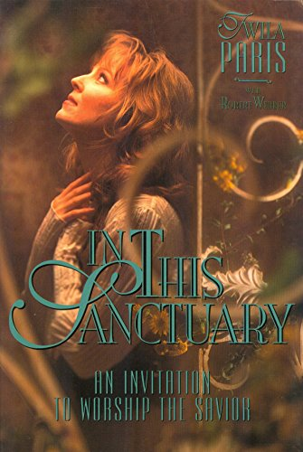 9781562331092: In This Sanctuary: An Invitation to Worship the Savior