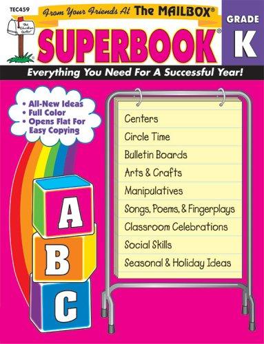 9781562341961: The Mailbox Superbook, Kindergarten: Your Complete Resource for an Entire Year of Kindergarten Success Grade K
