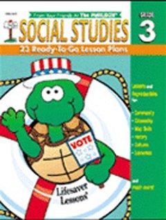 9781562343040: Social Studies: 23 Ready-To-Go Lesson Plans: Grade 3 (Lifesaver Lessons)