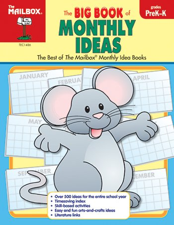 9781562344320: The Big Book of Monthly Ideas : Preschool-Kindergarten : The Best of the Mailbox Monthly Idea Books