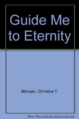 9781562362409: Guide Me to Eternity