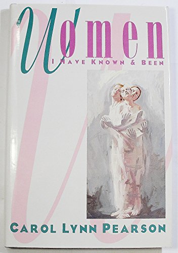 Women I Have Known and Been (9781562363062) by Carol Lynn Pearson