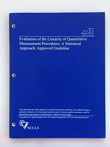 9781562384982: CLSI EP06A: Evaluation of the Linearity of Quantitative Measurement Procedures: A Statistical Approach; Approved Guideline, EP06-A