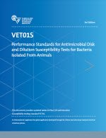 9781562389079: CLSI VET01-S3 Performance Standards for Antimicrobial Disk and Dilution Susceptibility Tests for Bacteria Isolated From Animals, 3rd Edition