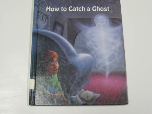 How to Catch a Ghost (Ghastly Ghost: Kallen, Stuart A.