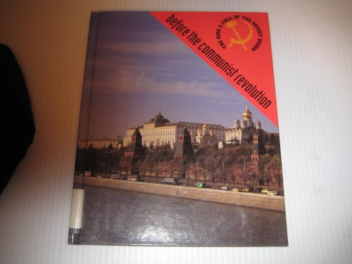 9781562391003: Before the Communist Revolution: Russian History Through 1919 (Rise & Fall of the Soviet Union)