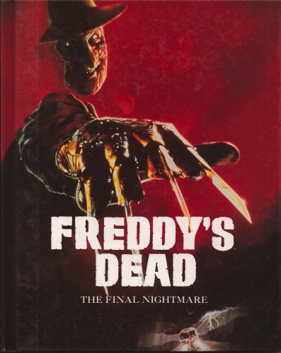 Freddy's Dead: The Final Nightmare (Nightmare on Elm Street) (1562391615) by Italia, Bob; Craven, Wes; Talalay, Rachel