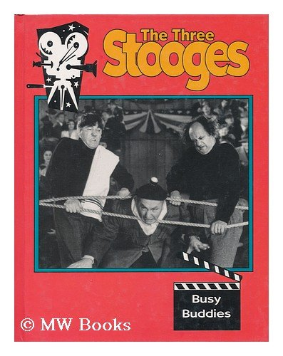 9781562391645: Busy Buddies (The Three Stooges)
