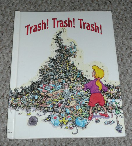 Trash! Trash! Trash (Target Earth) (9781562391928) by Shelly Nielsen