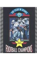 Football Champions 1993: Dallas Cowboys (Year in Sports, 1993): Robert Italia, Bob Italia