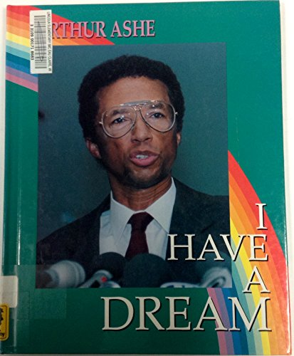 9781562392550: Arthur Ashe: Champion of Dreams and Motion (I Have a Dream)