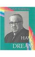 Thurgood Marshall (I Have a Dream): Kallen, Stuart A.