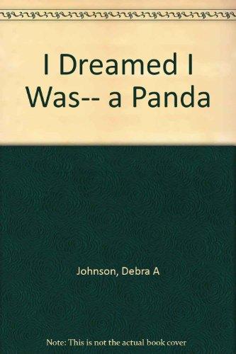 9781562393014: I Dreamed I Was a Panda