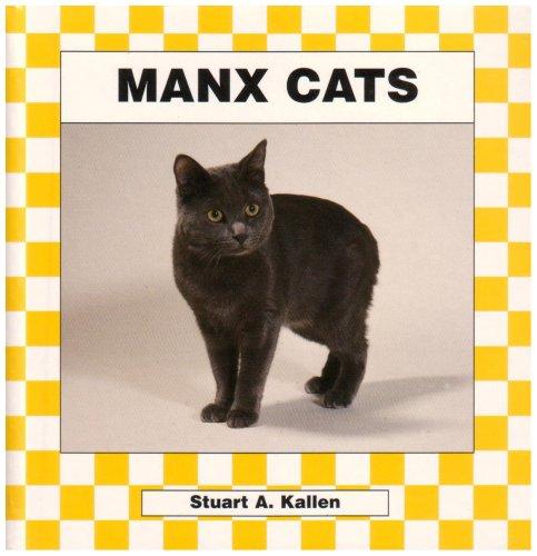 Manx Cats (Checkerboard Animal Library): Stuart A. Kallen