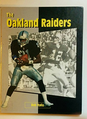 The Oakland Raiders (Inside the NFL) (1562394568) by Italia, Bob