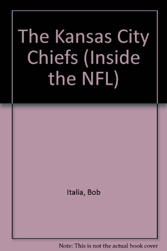 9781562395339: The Kansas City Chiefs (Inside the NFL)