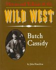 9781562395605: Butch Cassidy (Heroes & Villains of the Wild West)