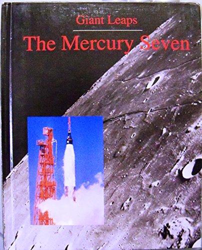 The Mercury Seven (Giant Leaps Series): Kallen, Stuart A.