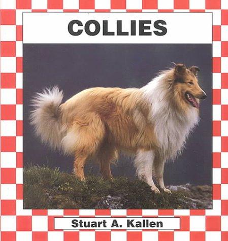 Collies (Checkerboard Animal Library: Dogs): Stuart A. Kallen