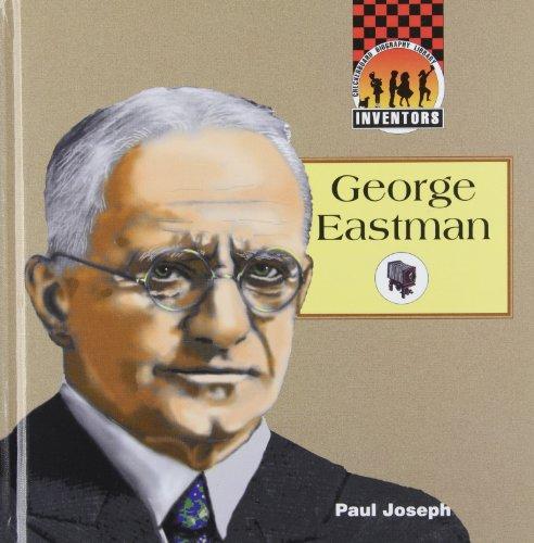George Eastman (Inventors): Joseph, Paul